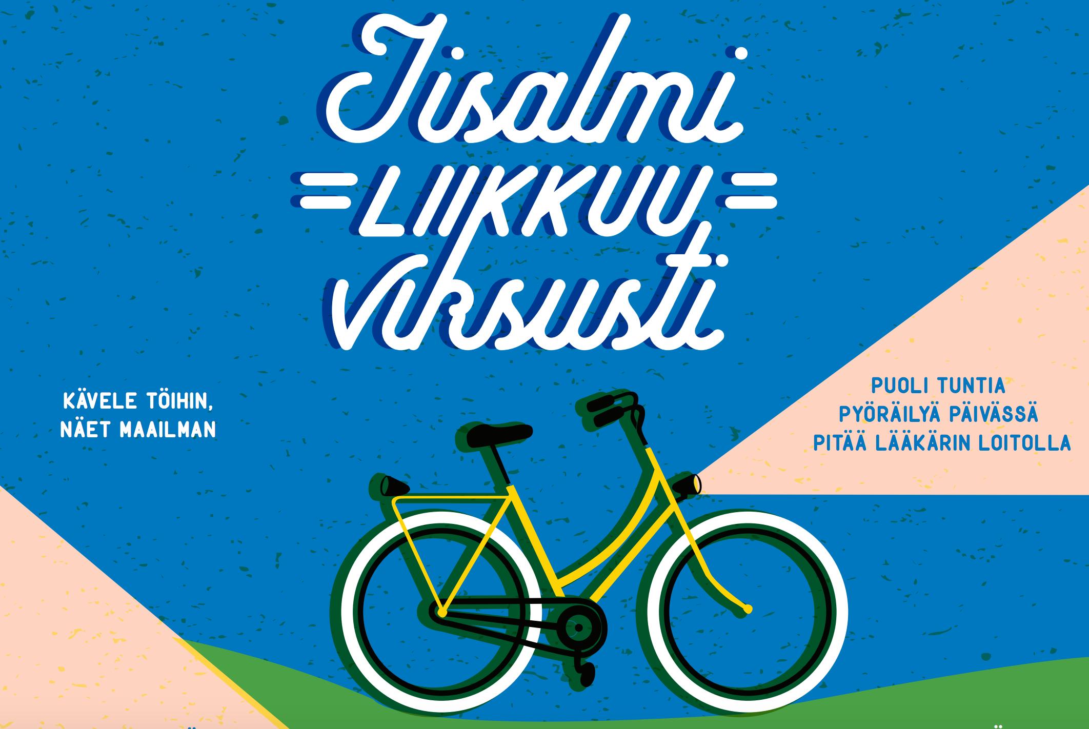 Iisalmi liikkuu viisaasti -kampanja markkinoi työmatkapyöräilyä ja kävelyä. (Kuva kampanjajulisteesta)