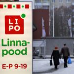 Lasnamäen jättilähiön perällä on Linna pood Lipo, eli Kaupungin kauppa.